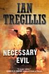 Necessary Evil - Ian Tregillis