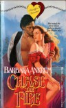 Chase the Fire - Barbara Ankrum