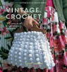 Vintage Crochet: 30 Specially Commissioned Patterns - Susan Cropper, Kristin Perers