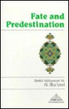 Fate and Predestination - Muhammad Mutawalli Sha'rawi