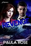 Revenge - Paula Rose