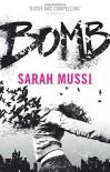 Bomb - Sarah Mussi