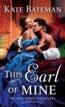 The Earl of Mine - Kate Bateman