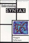 Understanding Syntax (Understanding Language) - Maggie Tallerman
