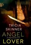 Angel Lover - Tricia Skinner