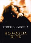 Ho voglia di te - Federico Moccia