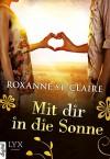 Mit dir in die Sonne - Roxanne St. Claire, Barbara Müller