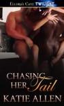 Chasing Her Tail - Katie Allen