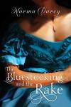 The Bluestocking and the Rake - Norma Darcy