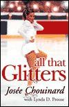 All That Glitters - Josée Chouinard, Lynda D. Prouse, Kurt Browning
