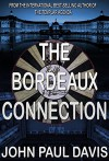 The Bordeaux Connection - John Paul Davis