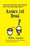 Annie's 1st Break (The Annie McCauley Romantic Comedy Mysteries) - Willee Amsden