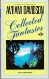 Avram Davidson: Collected Fantasies - Avram Davidson