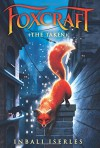 The Taken (Foxcraft #1) - Inbali Iserles