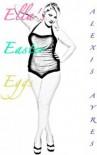 Ella's Easter Eggs - Alexis Ayres