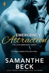 Emergency Attraction - Samanthe Beck
