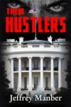 Them Hustlers - Jeffrey Manber