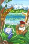 Cuentos de Hadas y Duendes de La Patagonia - Máximo Morales