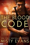 The Blood Code (Super Agent, #4) - Misty Evans