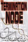 The Termination Node - Robert E. Weinberg