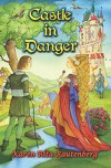 Castle in Danger - Karen Rita Rautenberg