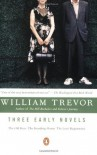 Three Early Novels: The Old Boys, The Boarding-House, The Love Department - William Trevor