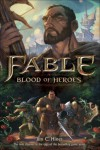 Fable: Blood of Heroes - Jim C. Hines