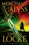 Merchant of Alyss (Legends of the Realm) - Thomas Locke