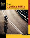 The Cycling Bible: The Complete Guide for All Cyclists from Novice to Expert - Robin Barton