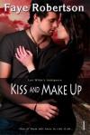 Kiss and Make Up - Faye Robertson