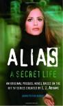 A Secret Life (Alias) - Laura Peyton Roberts