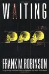 Waiting - Frank M. Robinson
