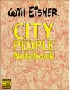 City People Notebook - Will Eisner