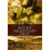 Rocky Mountain Heat (Six Pack Ranch, #1) - Vivian Arend