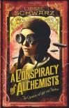 A Conspiracy of Alchemists - Liesel Schwarz
