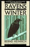 Ravens in Winter - Bernd Heinrich, Louise Fili