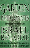 A Garden of Pomegranates: Skrying on the Tree of Life - Israel Regardie