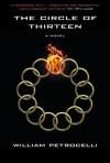 The Circle of Thirteen - William Petrocelli