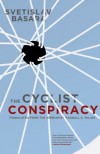 The Cyclist Conspiracy - Svetislav Basara