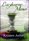 Lacybourne Manor - Kristen Ashley