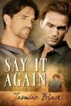Say it Again - Jasmine Black