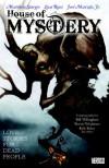 House of Mystery, Vol. 2: Love Stories for Dead People - Matthew Sturges, Luca Rossi, José Marzán Jr., Bill Willingham, Bernie Wrightson, Kyle Baker