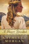 A Heart Divided - Kathleen  Morgan