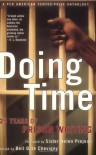 Doing Time: 25 Years of Prison Writing-A PEN American Center Prize Anthology - Bell Gale Chevigny