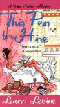 This Pen For Hire - Laura Levine