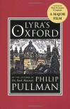 Lyra's Oxford (His Dark Materials, #3.5) - Philip Pullman, John Lawrence
