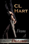 From a Distance - C.L. Hart