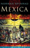Mexica - Norman Spinrad