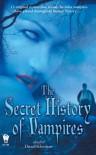 The Secret History Of Vampires - Darrell Schweitzer