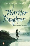 Warrior Daughter - Janet Paisley